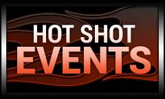 Hot Shot Events