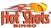 Hot Shots� Bingo, $25 Buy-In - Triple Loaded Machine and Paper, Free Dinner, 10 Free Speed Bingo Games
